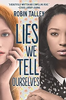 Lies We Tell Ourselves  A New York Times bestseller  Harlequin Teen