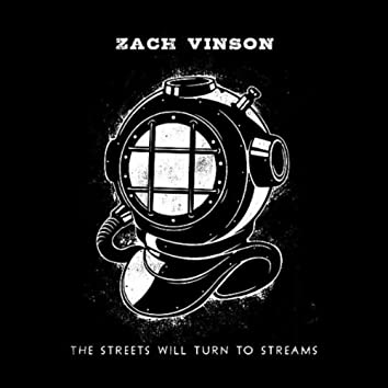 The Streets Will Turn to Streams