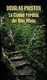 La Ciudad Perdida del Dios Mono (Spanish Edition)