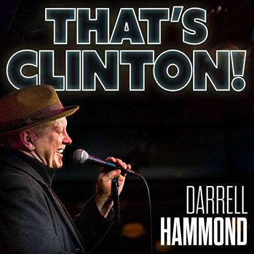 That's Clinton! audiobook cover art