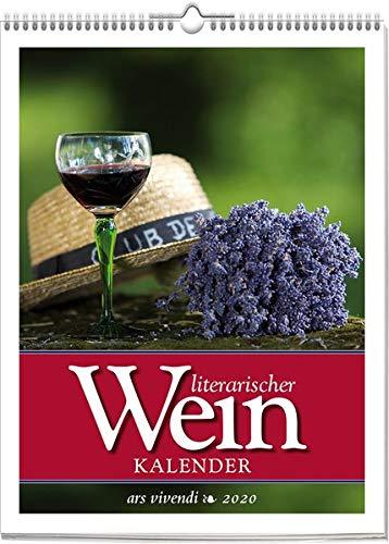 Literarischer Weinkalender 2020: Wochenwandkalender mit 53 Farbfotografien