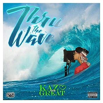 Thru the Wave