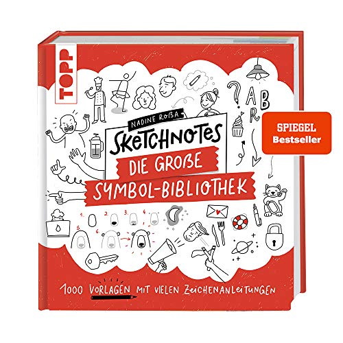Sketchnotes. Die große Symbol-Bibliothek: 1000 Vorlagen mit vielen Zeichenanleitungen - SPIEGEL-Bestseller