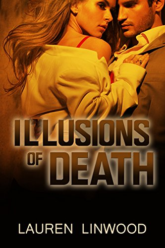 Book: Illusions of Death by Lauren Linwood