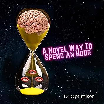 A Novel Way to Spend an Hour