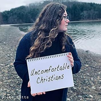Uncomfortable Christians