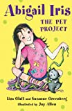 Image of Abigail Iris: The Pet Project