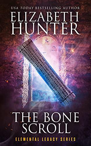 The Bone Scroll: Elemental Legacy Book Five (Elemental Legacy Novels 5)