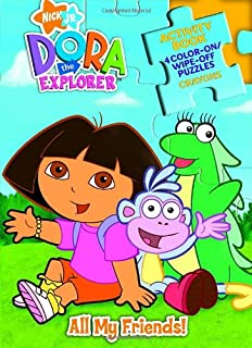 All My Friends! [With CrayonsWith Wipe-Off Puzzles] (Dora the Explorer)