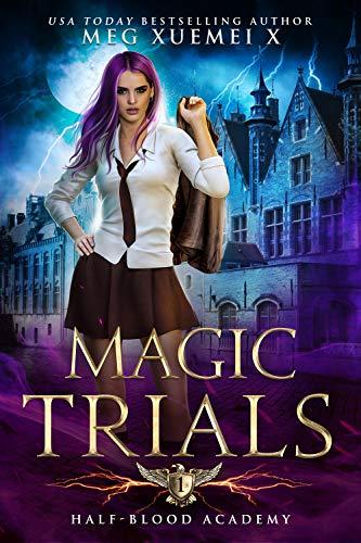 Half-Blood Academy 1: Magic Trials (English Edition)