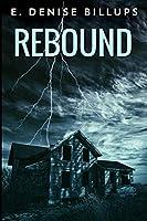Rebound: Large Print Edition