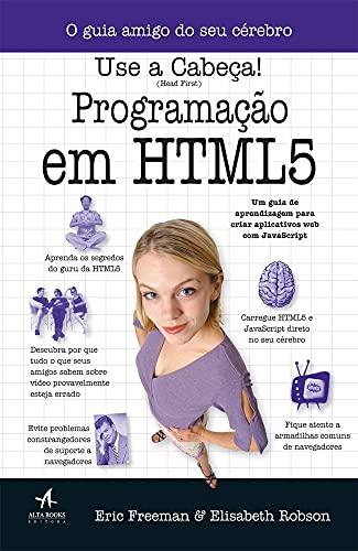 Use a cabeça! Programação em HTML 5