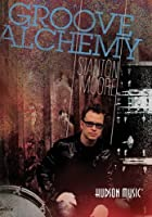 Groove Alchemy [DVD]