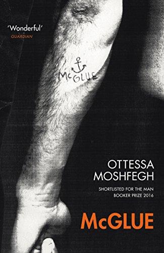Mcglue: Ottessa Moshfegh