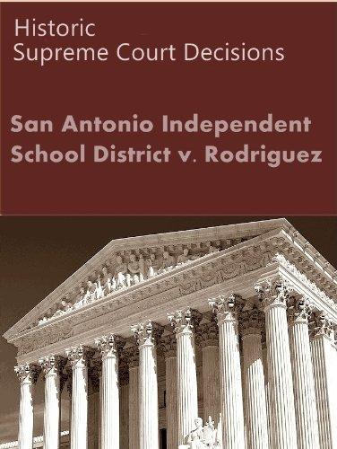 San Antonio Independent School District v. Rodriguez, 411 U.S. 1 (1973) (50 Most Cited Cases) (English Edition) PDF Books