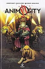 Animosity, Tome 3 - Nid de guêpes de Rafael de Latorre