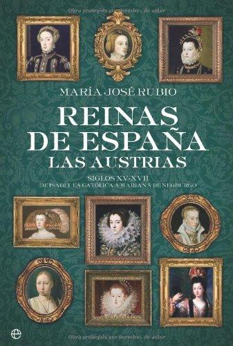 Reinas de España - las austrias (Historia (la Esfera)) eBook: Rubio, María José: Amazon.es: Tienda Kindle
