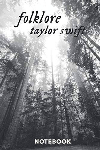 Taylor Swift Folklore notebook/journal: Folklore the album notebook Taylor Swift Lover, reputation, 1989, RED, Fearless