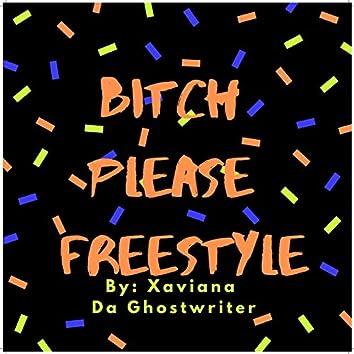 Bitch Please Freestyle