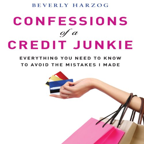 Confessions of a Credit Junkie audiobook cover art