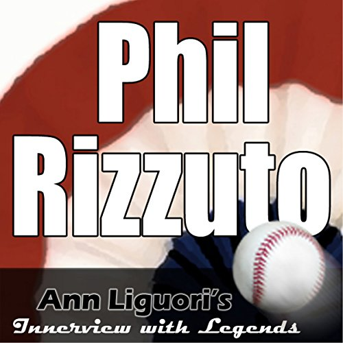 Ann Liguori's Audio Hall of Fame: Phil Rizzuto                   By:                                                                                                                                 Phil Rizzuto                               Narrated by:                                                                                                                                 Ann Liguori                      Length: 20 mins     Not rated yet     Overall 0.0