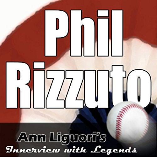 Ann Liguori's Audio Hall of Fame: Phil Rizzuto cover art