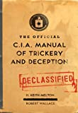 The Official CIA Manual of Trickery and Deception (English Edition)