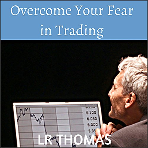Overcome Your Fear in Trading audiobook cover art