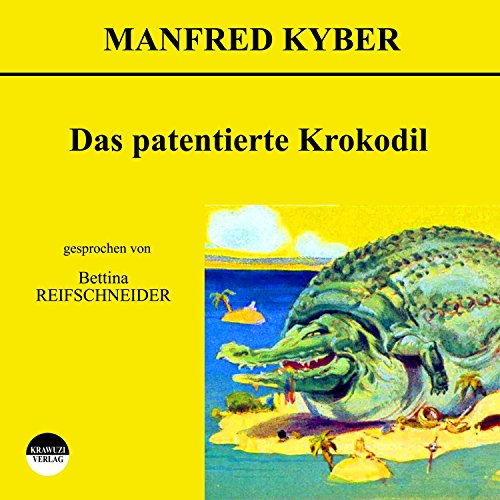 Das patentierte Krokodil Titelbild