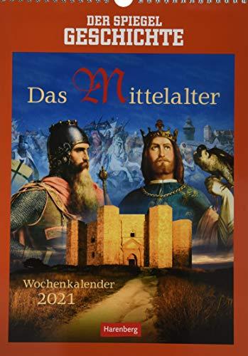 SPIEGEL Geschichte Das Mittelalter Kalender 2021: Wochenkalender