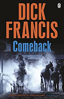 Comeback (Francis Thriller) by [Dick Francis]