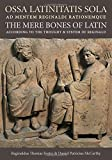 Best Latin Textbooks - Ossa Latinitatis Sola Review