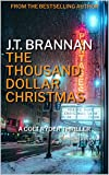 THE THOUSAND DOLLAR CHRISTMAS: A Colt Ryder Thriller