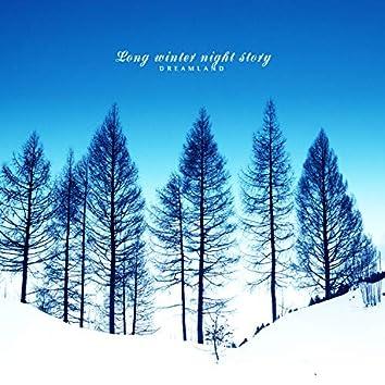 A long winter night story