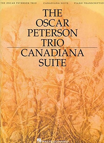 Compare Textbook Prices for The Oscar Peterson Trio - Canadiana Suite 2 Edition ISBN 0073999696486 by Peterson, Oscar
