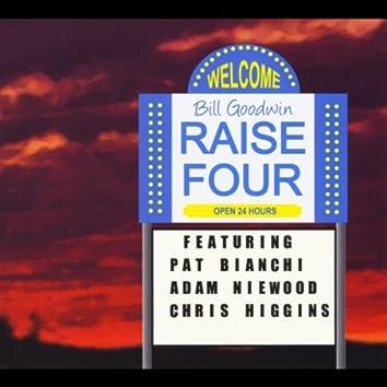 Raise Four (feat. Adam Niewood, Pat Bianchi & Chris Higgins)