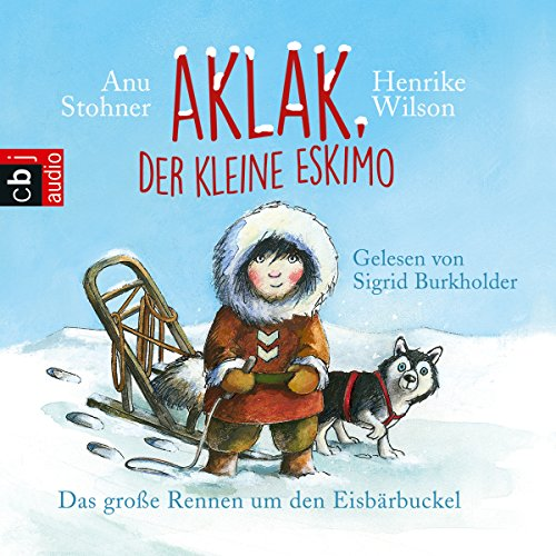 Das große Rennen um den Eisbärbuckel     Aklak, der kleine Eskimo 1              By:                                                                                                                                 Anu Stohner                               Narrated by:                                                                                                                                 Sigrid Burkholder                      Length: 1 hr and 19 mins     1 rating     Overall 3.0