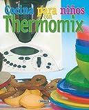 Cocina para ni???os con thermomix, el rinc?3n del pal by Unknown. (2002-08-06)