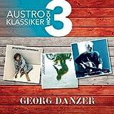 Austro Klassiker hoch 3 von Georg Danzer