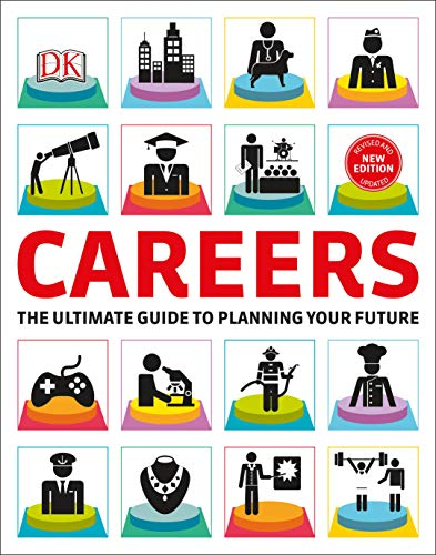 Compare Textbook Prices for Careers: The Graphic Guide to Planning Your Future  ISBN 0790778029739 by DK