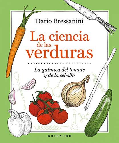 La ciencia de las verduras: La química del tomate y la cebolla...