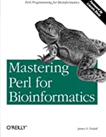 Mastering Perl for Bioinformatics by James D. Tisdall(2003-06)