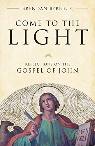 Come to the Light: Reflections on the Gospel of John