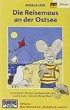 Die Reisemaus 05 an der Ostsee. Cassette . Der Reiseführer für Kinder