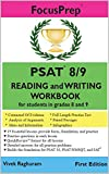 PSAT 8/9 READING and WRITING Workbook: for students in grades 8 and 9
