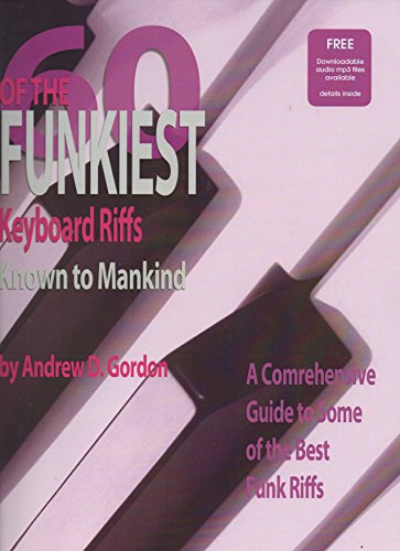 60 Of The Funkiest Keyboard Riffs Known To Mankind  (English Edition)