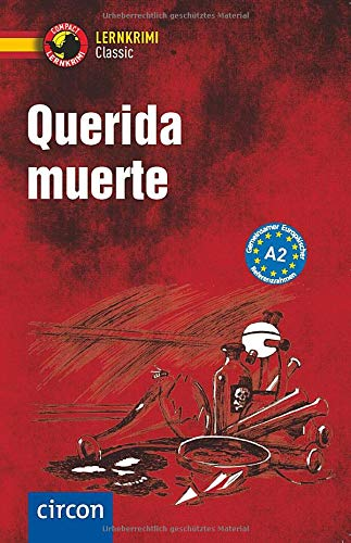 Querida muerte: Spanisch A2 (Compact Lernkrimi Classic)