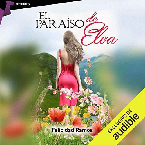 El paraíso de Elva [Elva's paradise] audiobook cover art