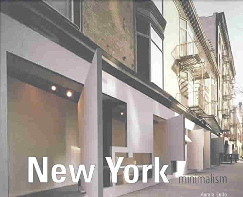 [(New York Minimalism)] [By (author) Aurora Cuito] published on (June, 2004)