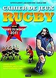 Cahier de jeux rugby: Spécial coupe du monde 2011